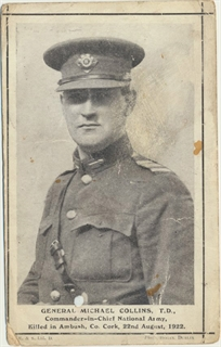 Michael Collins - Postcards from the 1916 Irish Rebellion Exhibit - Ward Irish Music Archives Exhibit
