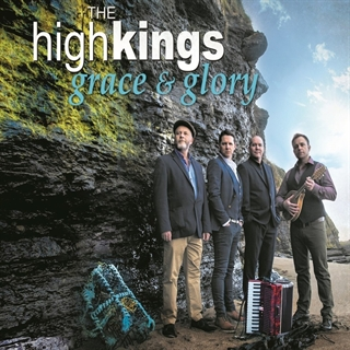 Grace and Glory by The High Kings