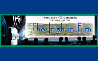 The Irish In Film Exhibit - Ward Irish Music Archives